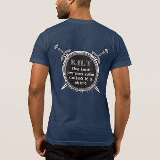 Kilt the last person- Blue T-Shirt
