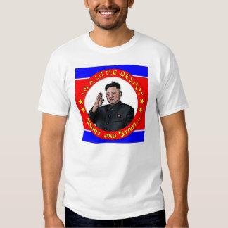 Kim Jong Un - I'm a little despot, short and stout Tee Shirt