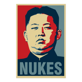 "Kim Jong Un ""Nukes"" Obama Parody Poster"
