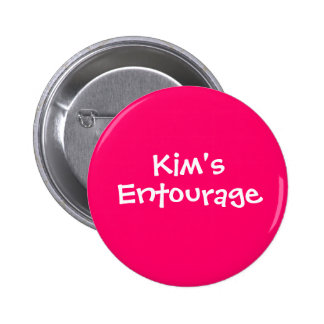 Kim's Entourage 6 Cm Round Badge