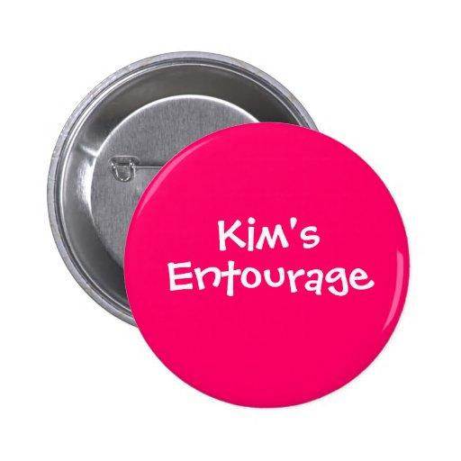 Kim's Entourage Pinback Button