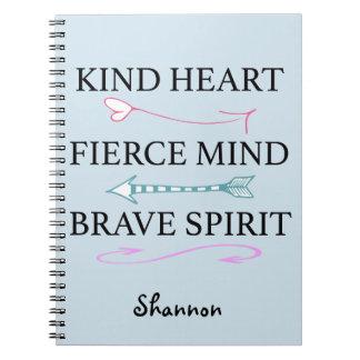 Kind Heart, Fierce Mind, Brave Soul Journal