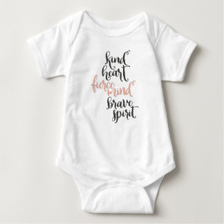 Kind Heart Fierce Mind Brave Spirit Baby Bodysuit
