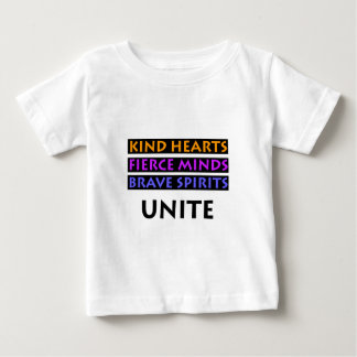 Kind Hearts, Fierce Minds, Brave Spirits Unite Baby T-Shirt