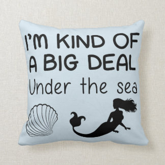 Kind of a Big Deal Under the Sea Cushion