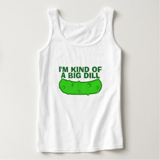 Kind of a Big Dill Basic Tank Top