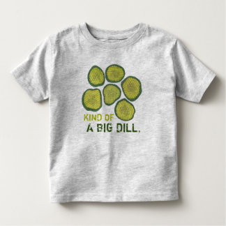 Kind of a Big Dill (Deal) Kosher Pickle Chips Tee