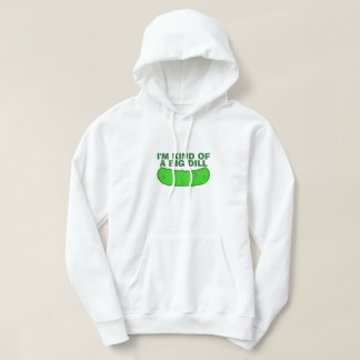 Kind of a Big Dill Sweatshirt