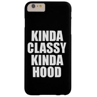 Kinda Classy Kinda Hood phone case
