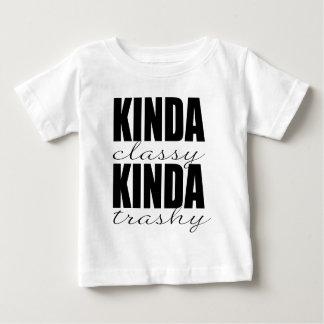 KINDA classy KINDA trashy Baby T-Shirt