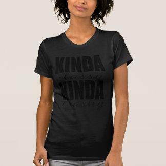 KINDA classy KINDA trashy T-Shirt