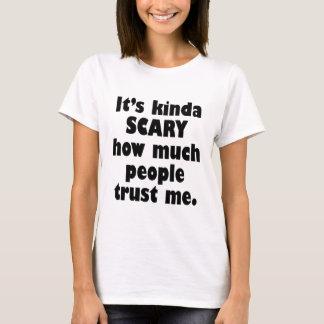 KINDA SCARY FUNNY T-Shirt