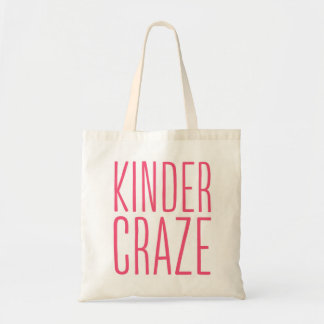 Kinder Craze Tote Bag