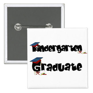 Kindergarten Graduate Tshirts and Gifts Pinback Button