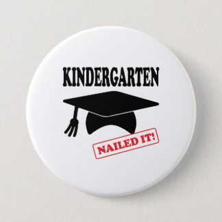 Kindergarten Nailed It 7.5 Cm Round Badge
