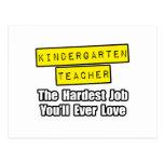 Kindergarten Teacher...Hardest Job
