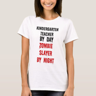 Kindergarten Teacher Zombie Slayer T-Shirt