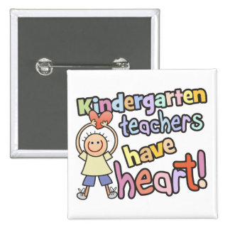 Kindergarten Teachers Have Heart Button
