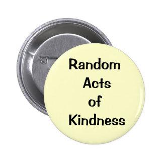 kindess, random 6 cm round badge