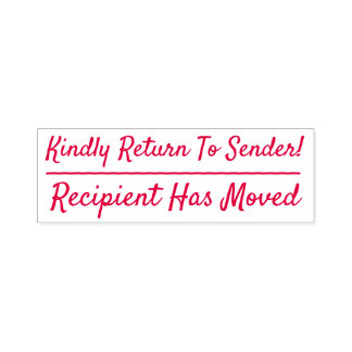 """""""Kindly Return To Sender!"""", """"Recipient Has Moved"""" Self-inking Stamp"""