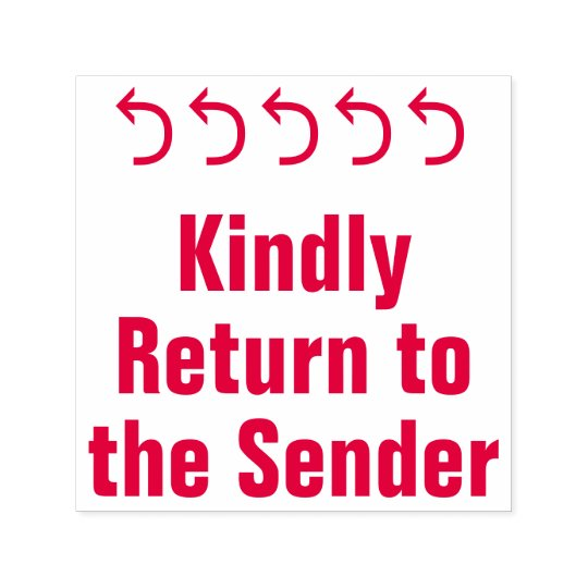 """Kindly Return to the Sender"" + Arrow Rubber Stamp"