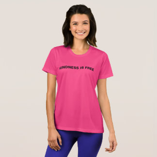 Kindness Is Free Woman's T-shirt