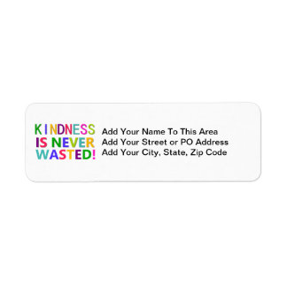 Kindness is Never Wasted Return Address Label