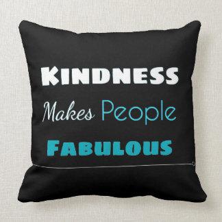 Kindness Makes People Fabulous Pillow