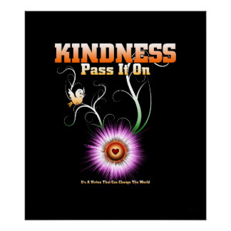 KINDNESS - Pass It On Archival Poster