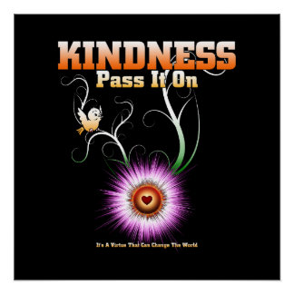 KINDNESS - Pass It On Perfect Poster
