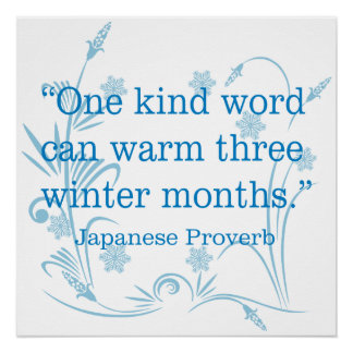 Kindness Proverb Snowflakes Wheat Poster