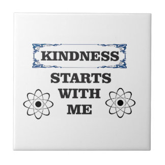 kindness starts with me tile