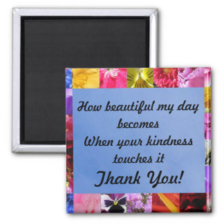 Kindness Thank You Magnet