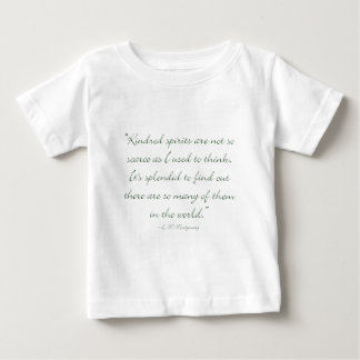 Kindred Spirits Are Not Scarce Baby T-Shirt