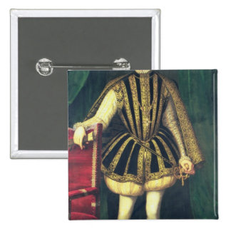 King Charles IX of France c 1565 Pinback Buttons