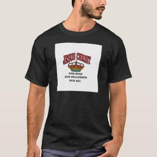king deliverer all jc T-Shirt