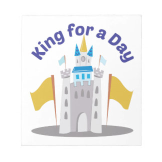 King For Day Notepad