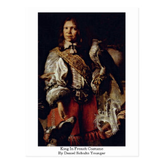 King In French Costume By Daniel Schultz Younger Postcard