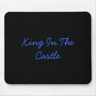 King In The Castle Mouse Pad