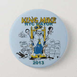 King Mike Bloomberg NYC Mayor 7.5 Cm Round Badge