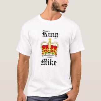 King Mike T-Shirt