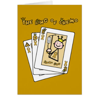 King of Chemo - Childhood Cancer Gold Ribbon Card