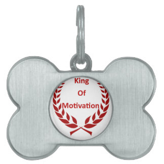 king of motivation pet name tag