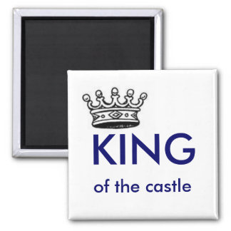 king of the castle square magnet