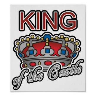 King of the Castle Print