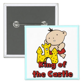 King of the Castle Tshirts and Gifts Button
