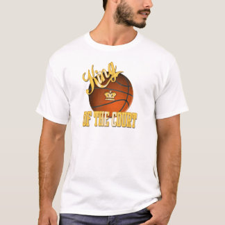King of The Court T-Shirt