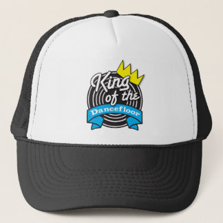 King of the Dancefloor Trucker Hat