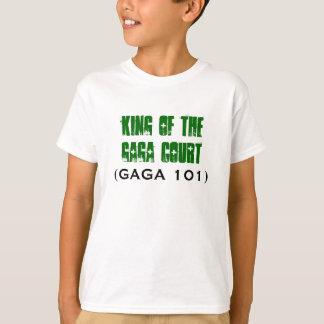 King of the GAGA Court, (GAGA 101) T-Shirt