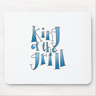 King Of The Grill Mouse Pads